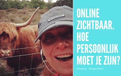 Online zichtbaarheid. Hoe persoonlijk moet je zijn?