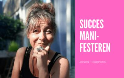 Succes manifesteren in je ondernemerschap
