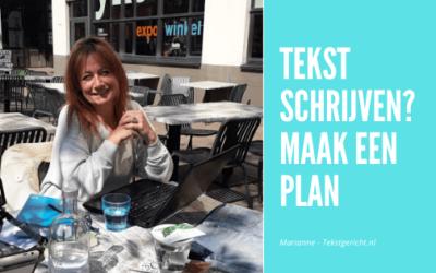 Tekst schrijven? Begin met een plan