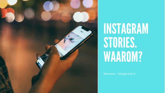 Waarom Instagram Stories?