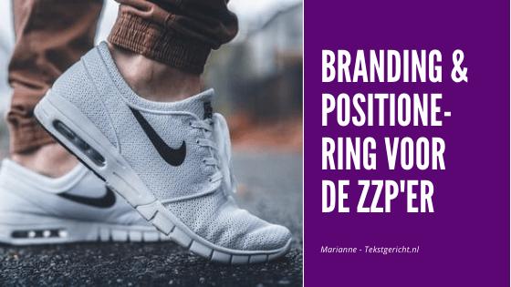 Branding & positionering: ook van belang voor zzp'ers?