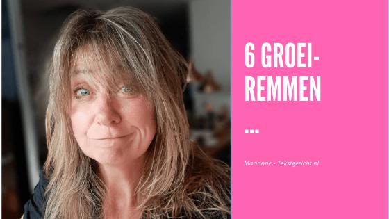 6 remmen groei bedrijf contentstrateeg schrijfcoach marianne
