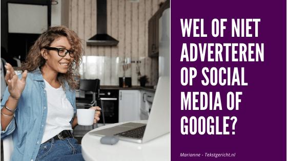 Wel of niet adverteren op social media (of Google)?