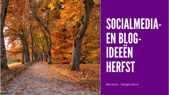 Socialmedia- en blogideeën voor de herfst
