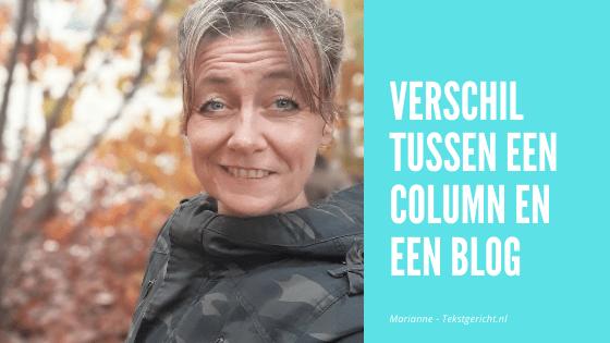 Wat is het verschil tussen een column en een blog?