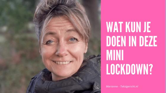 Wat kun jij in de mini lockdown WEL doen?