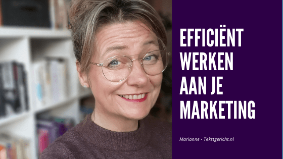Efficiente marketing marianne schrijfcoach contentstrategie