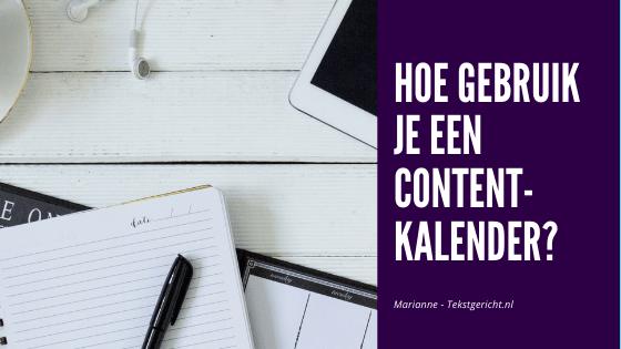 Hoe gebruik je een contentkalender?