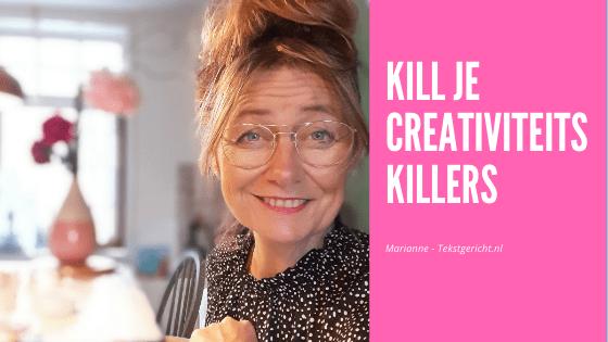 Kill je creativiteitskillers!