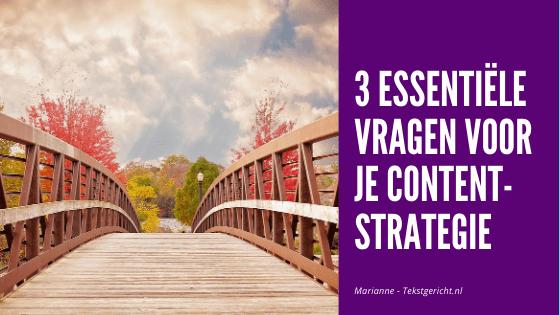 3 essentiële vragen voor je contentstrategie