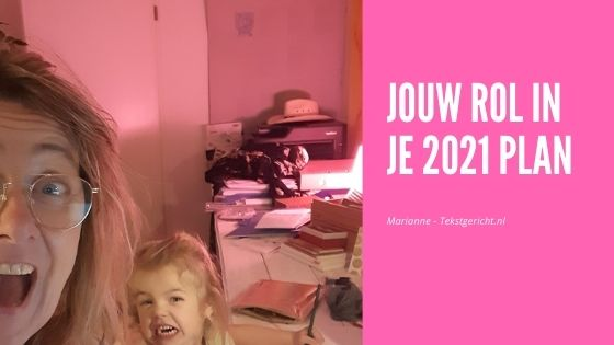 Jouw rol in je 2021-plan