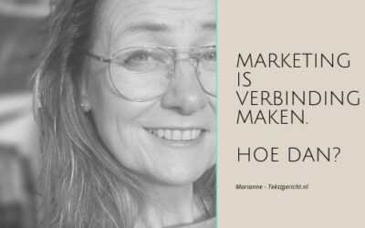 Marketing is verbinding maken. Hoe dan?