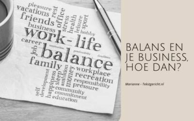 Balans en je business. Hoe dan?