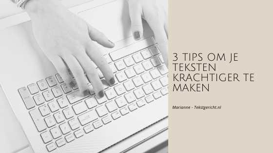 3 tips tekst krachtiger blog marianne schrijfcoach ondernemers