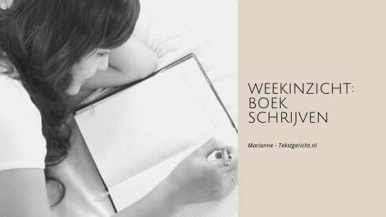 Weekinzichten – voor wie een boek gaat schrijven (of al aan het schrijven is)