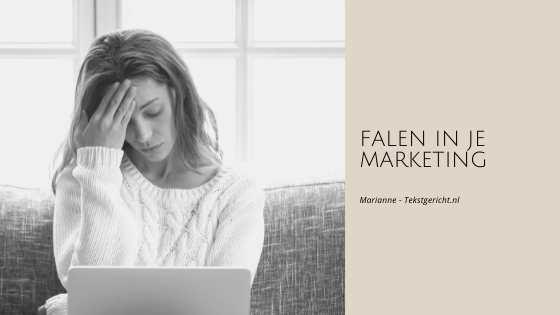 falen in je marketing marianne schrijfcoach ondernemers