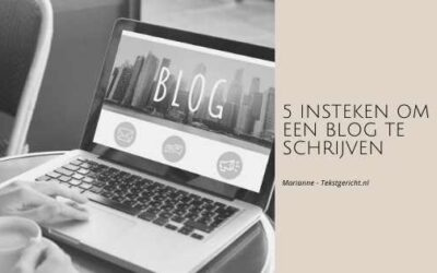 5 insteken om een blog te schrijven