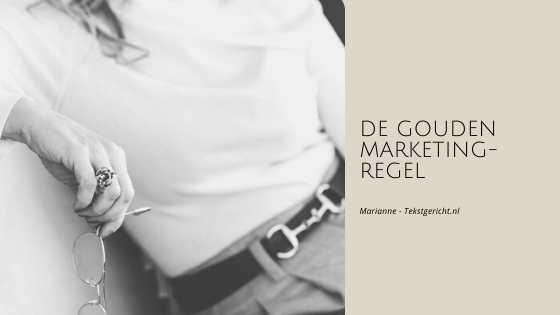 De Gouden Marketingregel