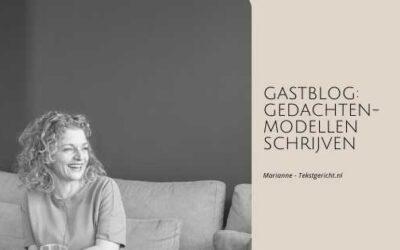 Gastblog: Gedachtenmodellen schrijven