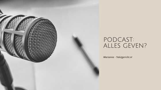 Podcast: Alles geven?