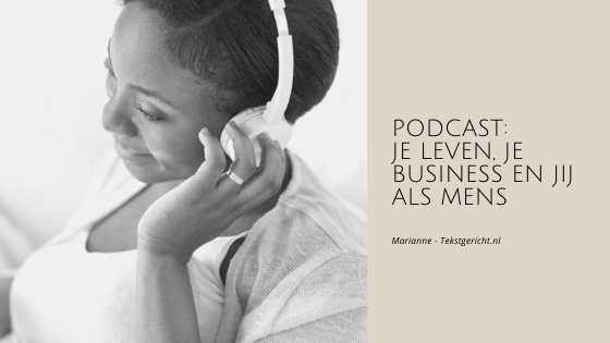 Pocast: je leven, je business en jij als mens